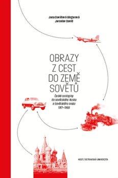 Obálka titulu Obrazy z cest do země Sovětů