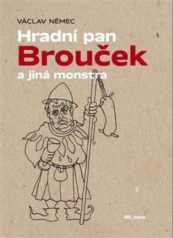 Obálka titulu Hradní pan Brouček a jiná monstra