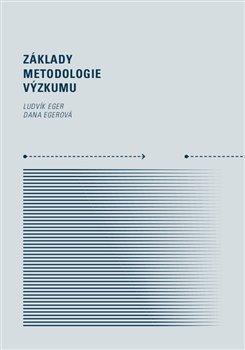 Obálka titulu Základy metodologie výzkumu