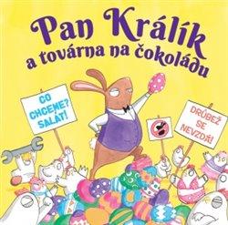 Obálka titulu Pan Králík a továrna na čokoládu