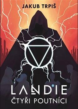 Obálka titulu Landie - Čtyři poutníci