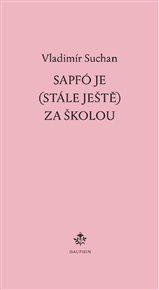 Sapfó je (stále ještě) za školou