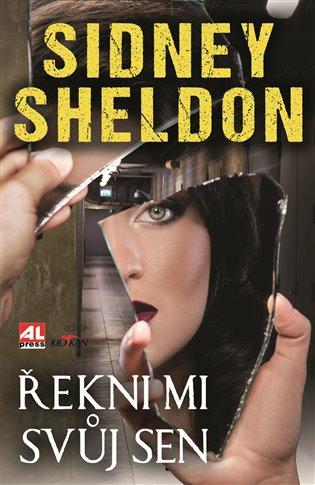 Řekni mi svůj sen - Sidney Sheldon | Booksquad.ink
