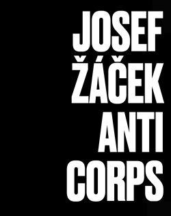 Obálka titulu Josef Žáček - Anticorps