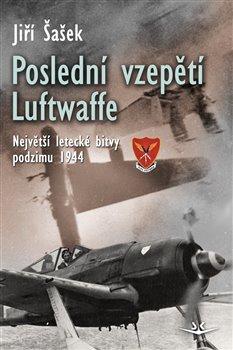 Obálka titulu Poslední vzepětí Luftwaffe