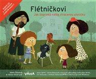 Flétničkovi – Jak Soprinka našla ztracenou písničku?