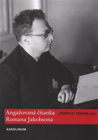 Angažovaná čítanka Romana Jakobsona - Jindřich Toman | Replicamaglie.com