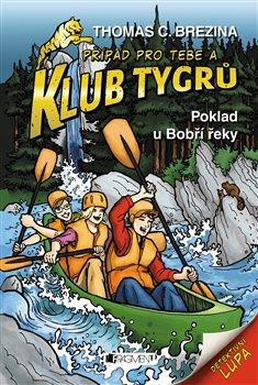 Obálka titulu Klub Tygrů – Poklad u Bobří řeky