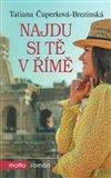 Obálka knihy Najdu si tě v Římě
