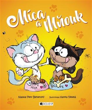 Míca a Mňouk - Petr Behenský | Booksquad.ink