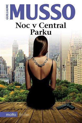 Noc v Central Parku - Guillaume Musso | Booksquad.ink