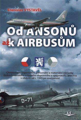 Od Ansonů až k Airbasům - Stanislav Vystavěl | Booksquad.ink