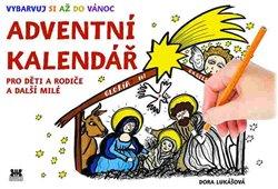 Obálka titulu Adventní kalendář pro děti a rodiče a další přátele