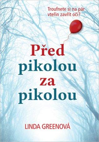 Před pikolou za pikolou - Linda Greenová | Booksquad.ink