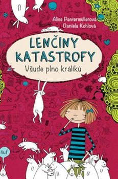 Obálka titulu Lenčiny katastrofy - Všude plno králíků