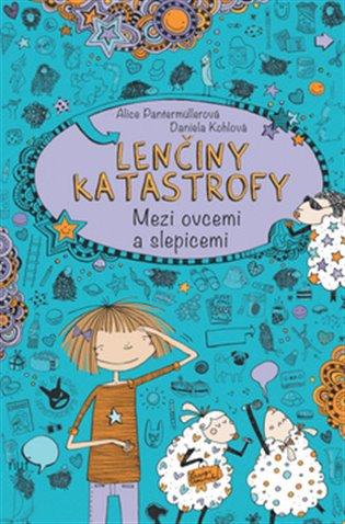 Lenčiny katastrofy - Mezi ovcemi a slepicemi - Alice Pantermüllerová | Booksquad.ink