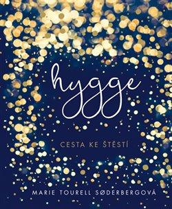 Obálka titulu Hygge – Cesta ke štěstí