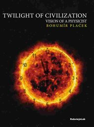 Twilight of Civilization, vision of the physicist