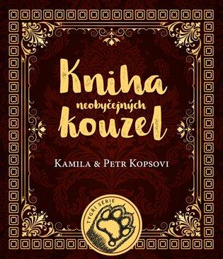 Kniha neobyčejných kouzel - Petr Kopsa,   Booksquad.ink