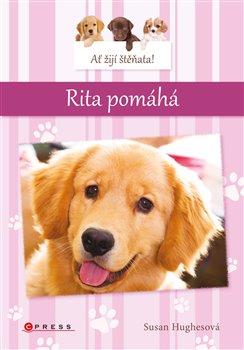 Obálka titulu Ať žijí štěňata: Rita pomáhá