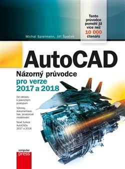 Obálka titulu AutoCAD: Názorný průvodce pro verze 2017 a 2018
