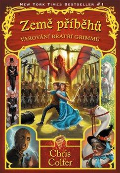Obálka titulu Země příběhů - Varování bratří Grimmů