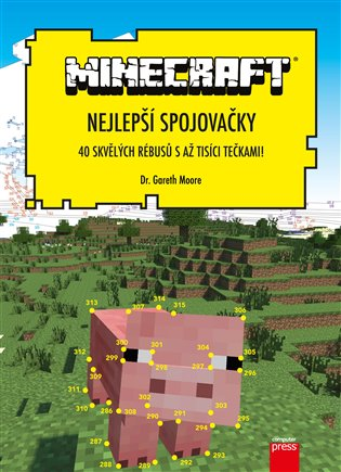 Nejlepší spojovačky Minecraft:40 skvělých rebusů s až tisíci tečkami! - Gareth Moore | Booksquad.ink