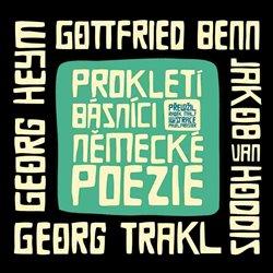 Obálka titulu Prokletí básníci německé poezie