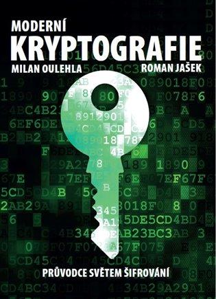 Moderní kryptografie - Roman Jašek, | Booksquad.ink