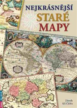 Obálka titulu Nejkrásnější staré mapy