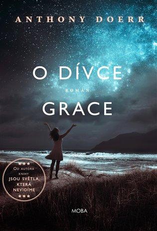 O dívce Grace - Anthony Doerr | Booksquad.ink