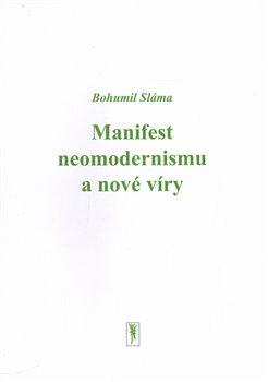 Obálka titulu Manifest neomodernismu a nové víry