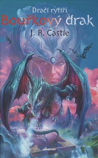 Dračí rytíři 3 - Bouřkový drak - J. R. Castle | Booksquad.ink