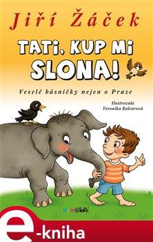 Obálka titulu Tati, kup mi slona!