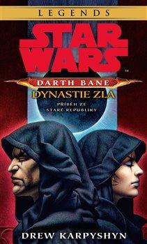 Obálka titulu Star Wars - Darth Bane 3. Dynastie zla