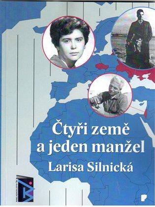 Čtyři země a jeden manžel - Larisa Silnická | Booksquad.ink