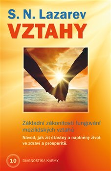 Obálka titulu Vztahy - Základní zákonitosti fungování mezilidských vztahů