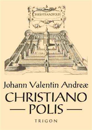 Christianopolis - Johann Valentin Andreae | Booksquad.ink