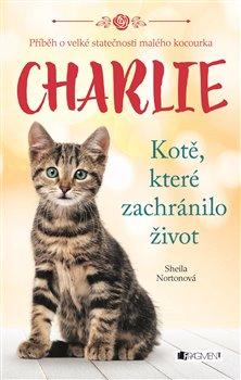 Obálka titulu Charlie - kotě, které zachránilo život