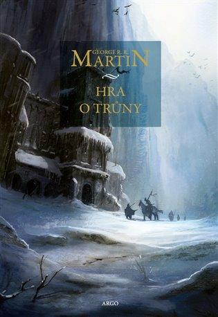 Hra o trůny:Píseň ledu a ohně. Kniha první - George R.R. Martin | Booksquad.ink