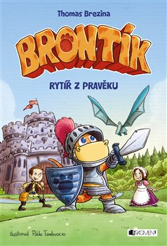 Obálka titulu Brontík - Rytíř z pravěku