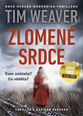Zlomené srdce - Tim Weaver | Booksquad.ink
