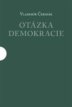 Obálka titulu Otázka demokracie