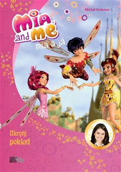Obálka titulu Mia a já: Ukrytý poklad
