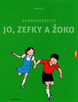 Obálka titulu Dobrodružství Jo, Zefky a Žoko - kompletní vydání 1-5