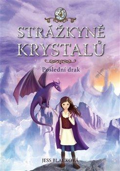 Obálka titulu Strážkyně krystalů: Poslední drak