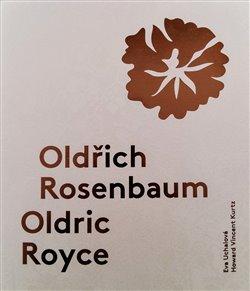 Obálka titulu Oldřich Rosenbaum / Oldric Royce