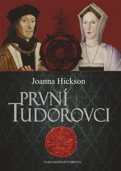 Obálka titulu První Tudorovci