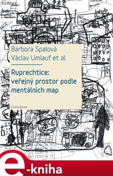 Ruprechtice: Veřejný prostor podle mentálních map