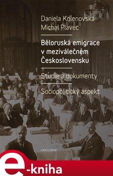 Běloruská emigrace v meziválečném Československu